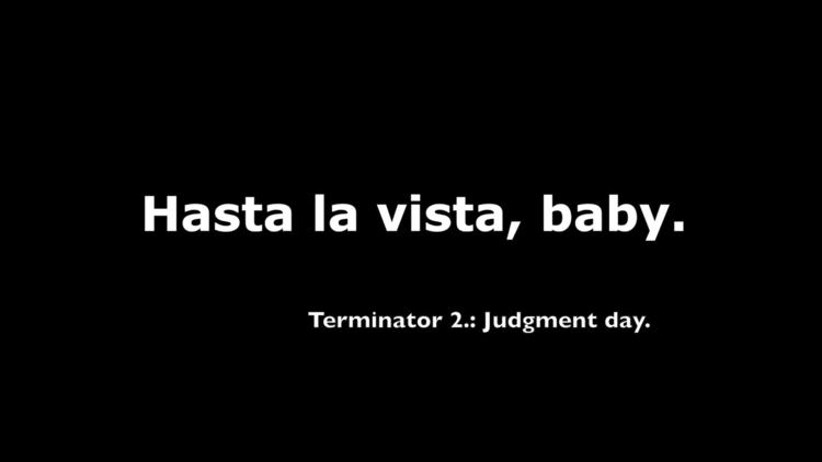 Terminator 2, quote. design art - moviemania | ello