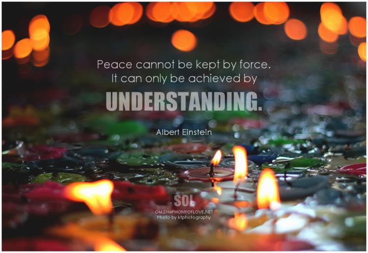 Peace force. achieved understan - symphonyoflove   ello