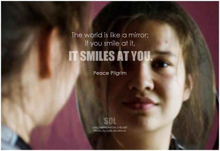 world mirror; smile smiles - Pe - symphonyoflove   ello