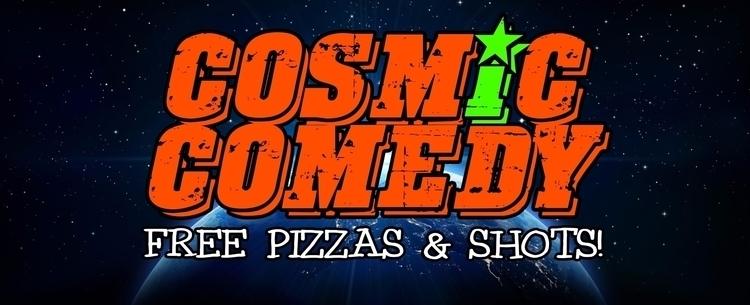 Cosmic Comedy Open Mic Free piz - neil_numb   ello