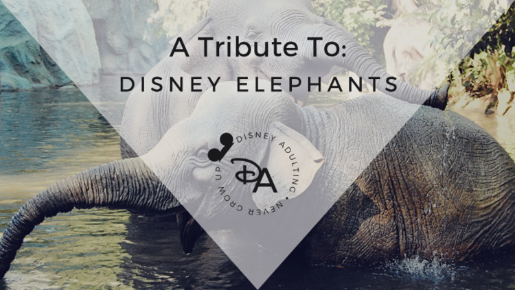 Disney Adulting Tribute Elephan - disneyadulting | ello