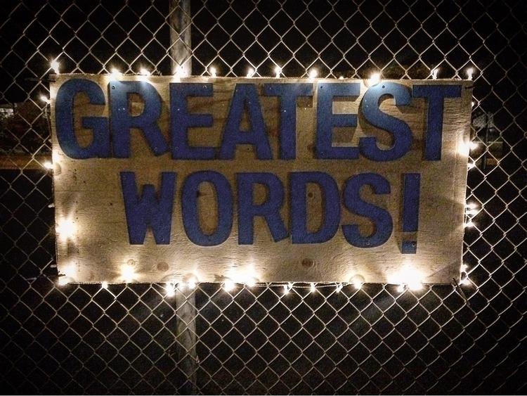 greatest words - grafitti, art, publicart - tonydurke | ello