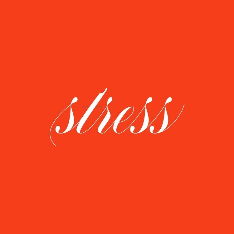 stressing - type, lettering, typography - rebeca-anaya | ello