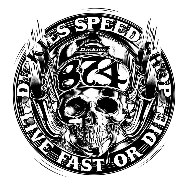 Design DICKIES Live fast die - dickieslife - dvicente777   ello