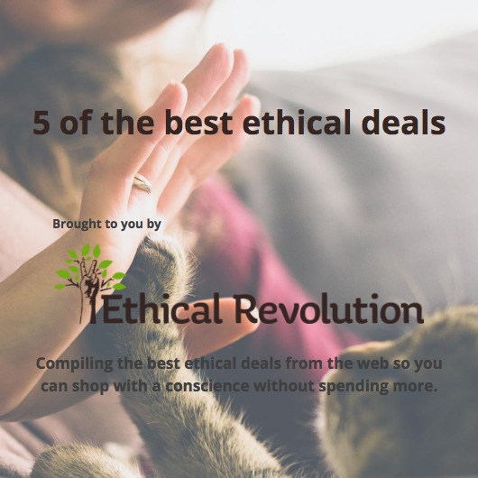 deals - ethical, 5ofthebest: - ethicalrevolution | ello