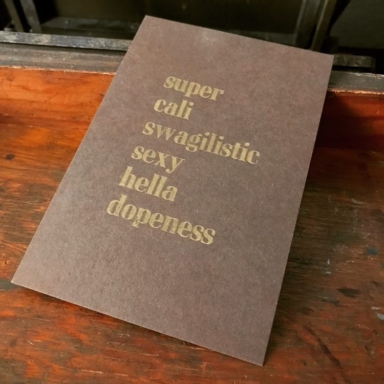 `super` | - letterpress - sheasmith | ello