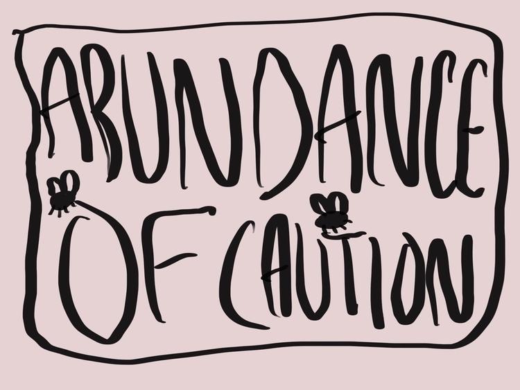 Abundance Caution number ten - doodle - dsmoore | ello