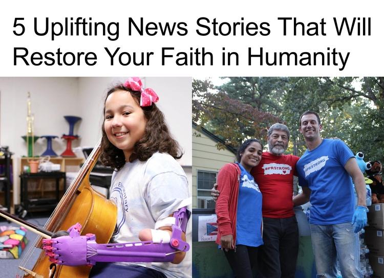 5 Uplifting News Stories Restor - anthonycentore   ello
