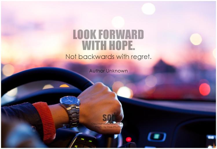 hope. regret. - Author Unknown - symphonyoflove   ello