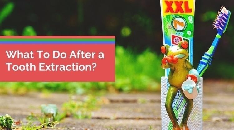 tooth extraction? lots reasons  - harperamanda | ello