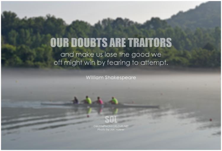 doubts traitors lose good oft w - symphonyoflove | ello
