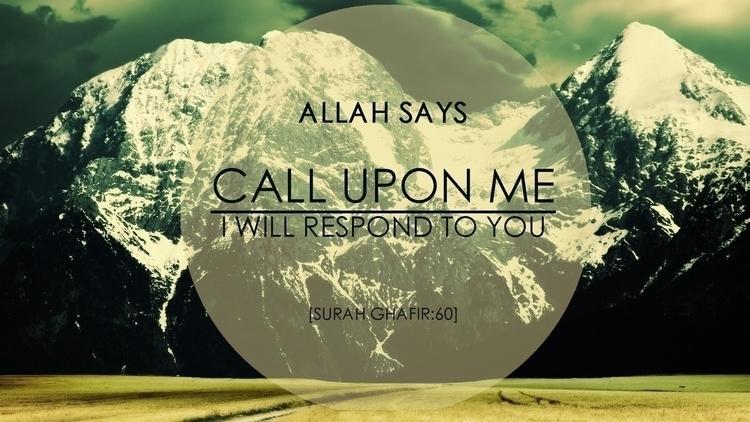 islam, allah, call, respond, quran - maveez | ello