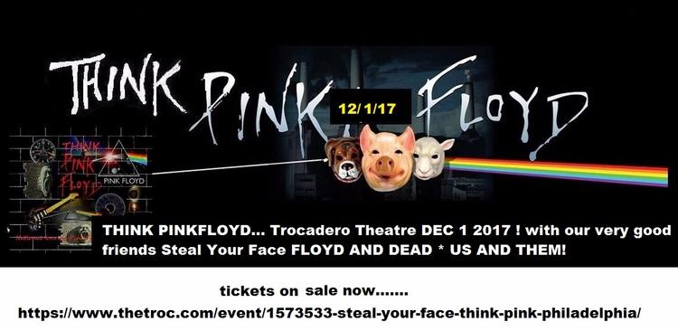 PINKFLOYD... Trocadero Theatre  - thinkpinkfloyd | ello
