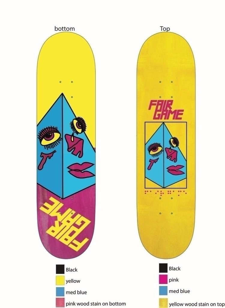 Deck design Fair Game Skateboar - jahnyawn | ello