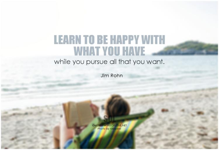 Learn happy pursue quotes Jim R - symphonyoflove | ello