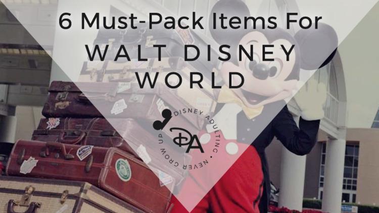 good Walt Disney World packing  - disneyadulting | ello