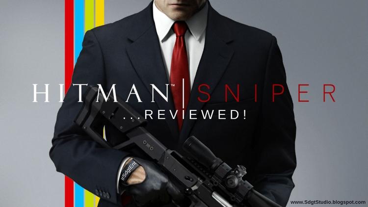 HITMAN SNIPER... reviewed! mobi - sdgt_ent | ello