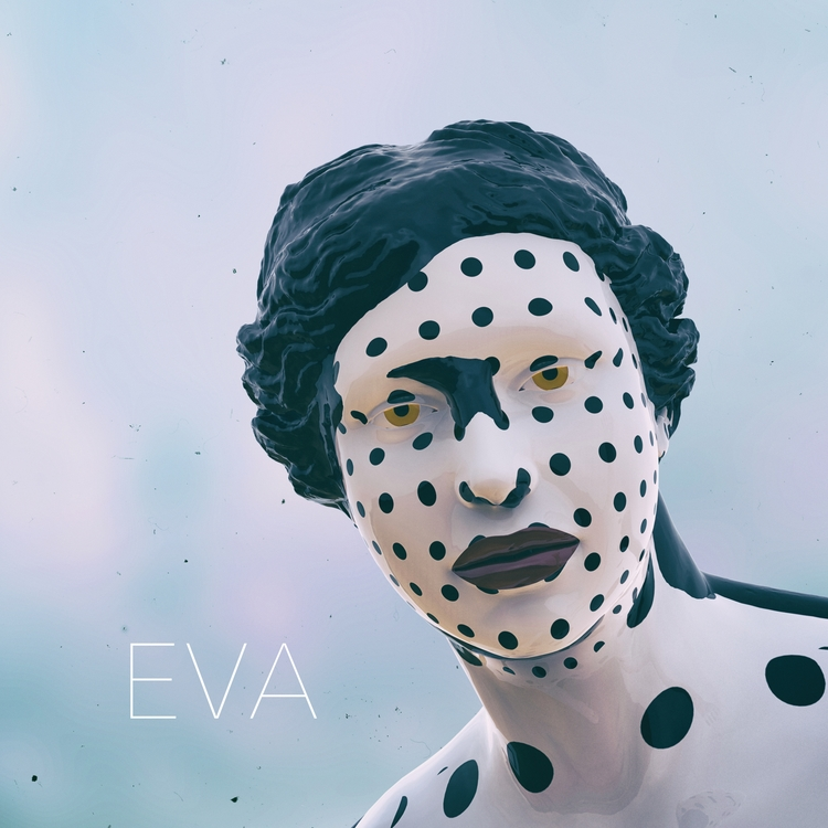 'Eva' debut EP. Stay tuned!  - superbuddaproduction - cytone | ello