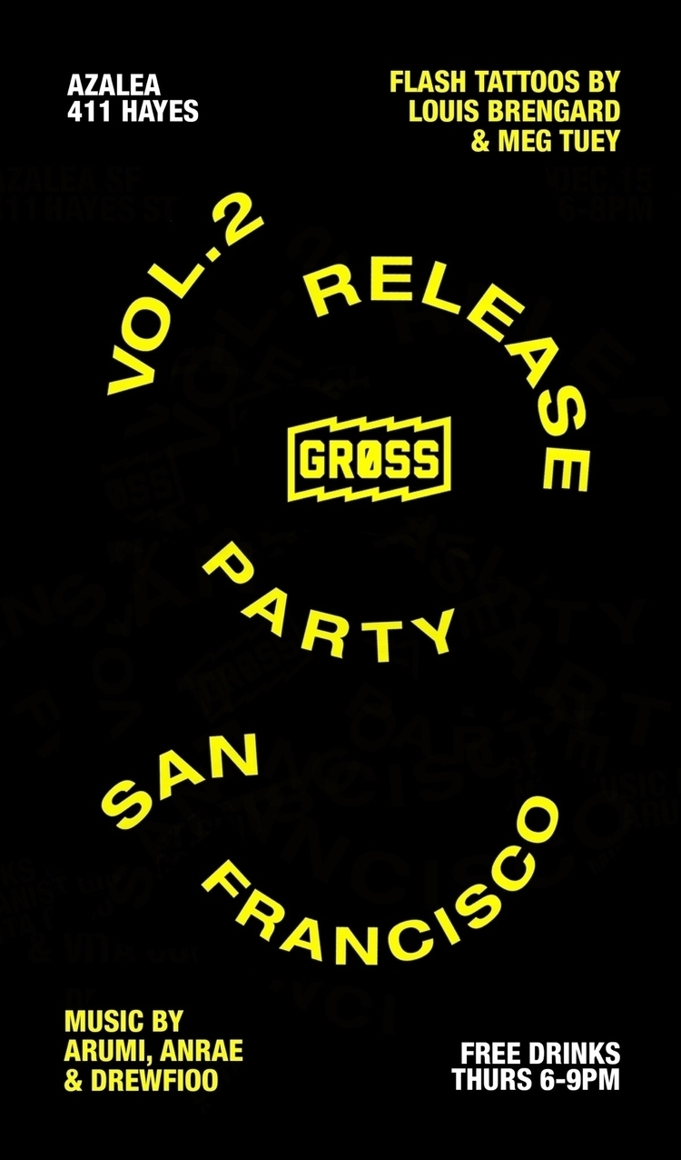 week threw VOL. 2 release party - gross_mag | ello
