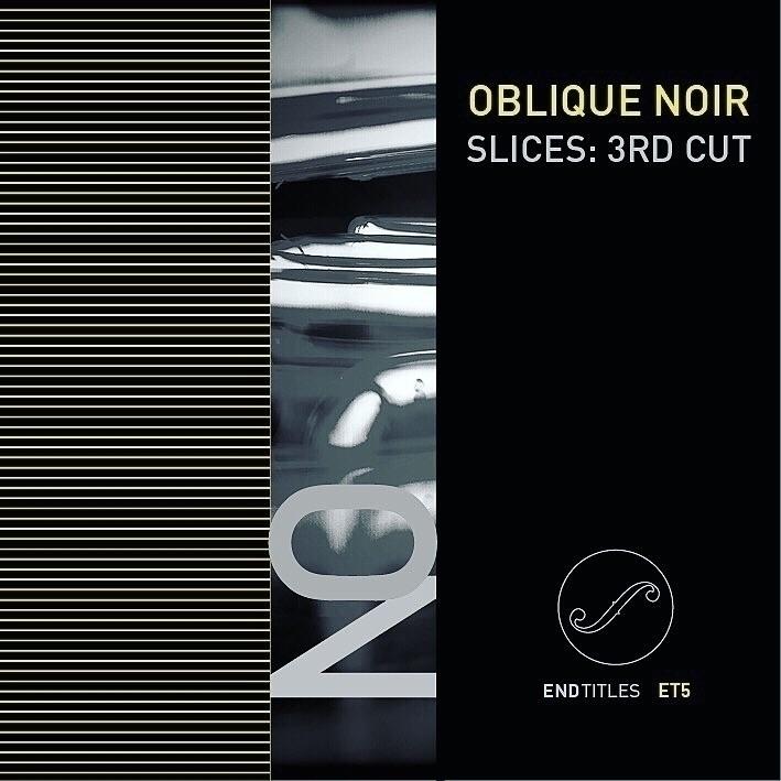 part oblique trilogy. 3rd cut,  - endtitles   ello
