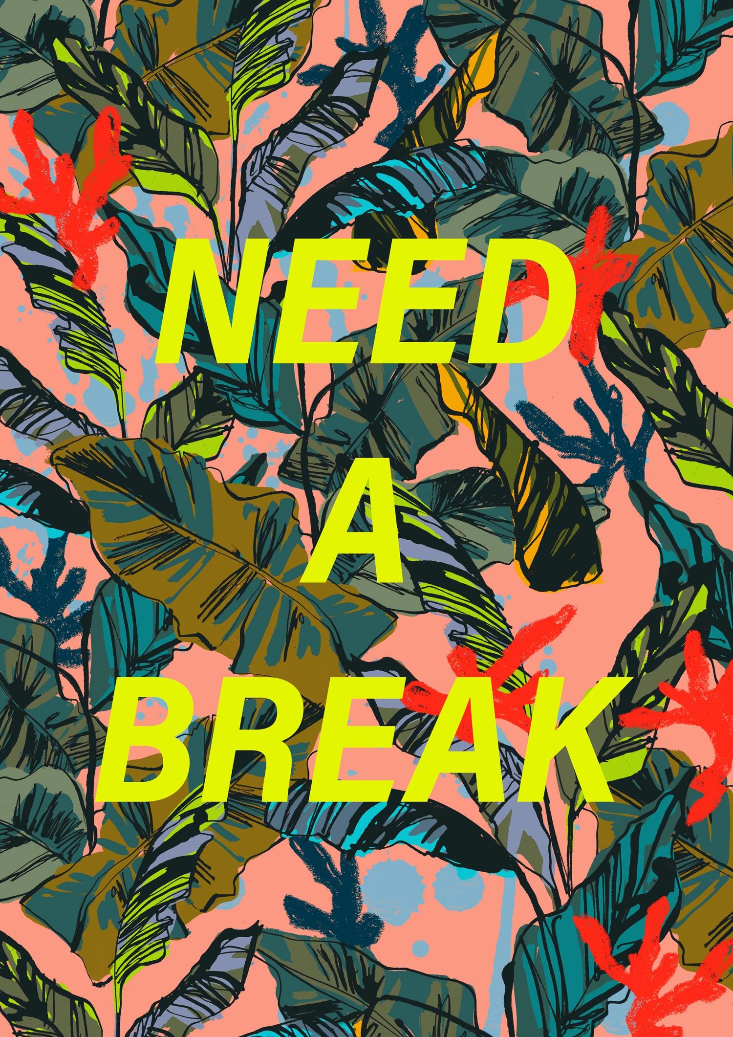 break - Pattern, Needabreak, Tropical - eunjeongyoo | ello