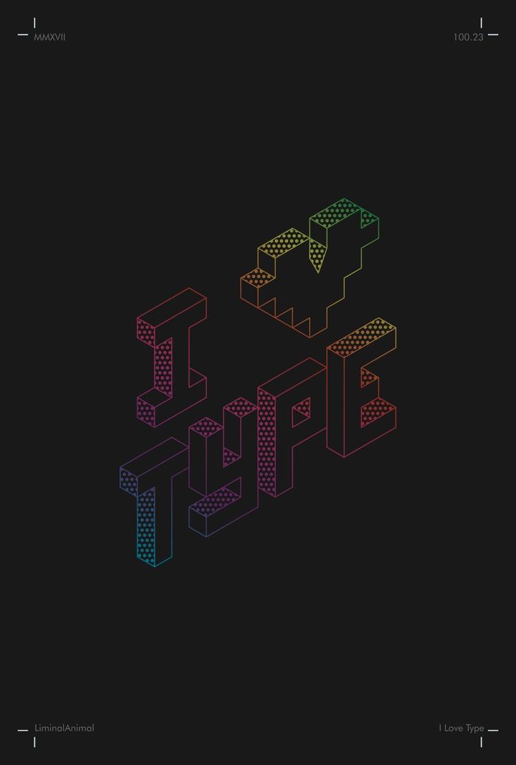 LOVE TYPE Isometric Type Explor - karthikvernekar | ello