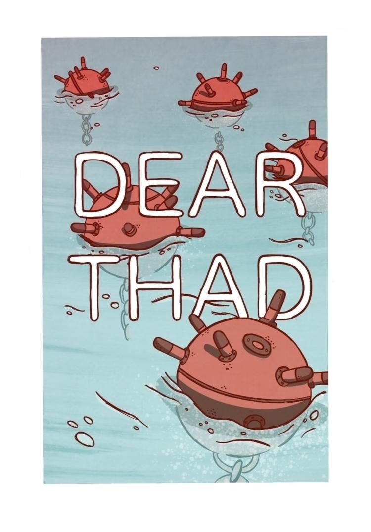 DEAR THAD vox prod artwork SamD - thadisrad | ello