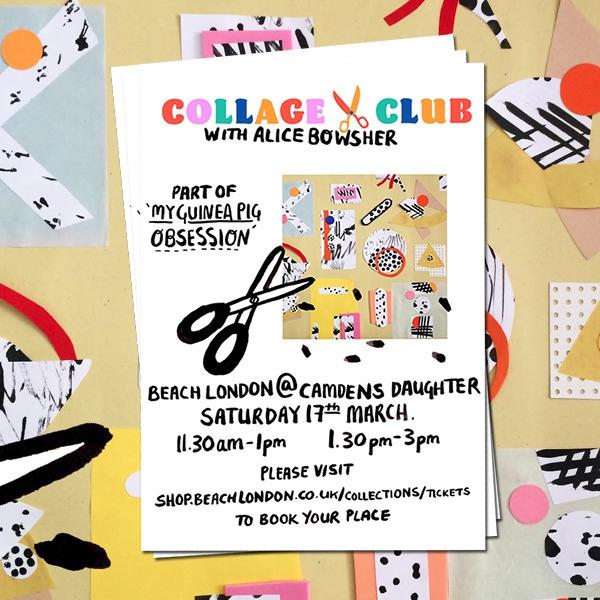 Collage Club Workshop Alice Bow - beachlondon | ello