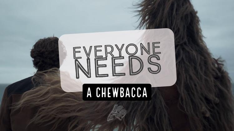 SoloAStarWarsStory, Chewie, Solo - adwow | ello