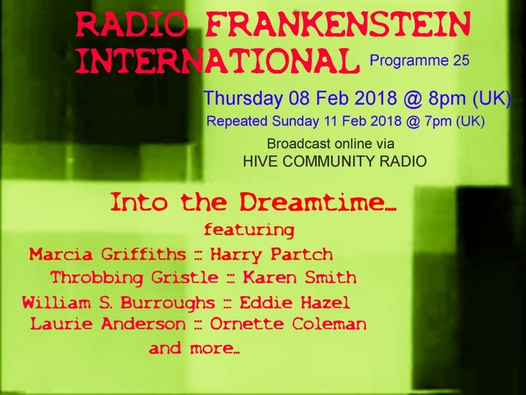 dreamtime.... Prgramme 25 - dre - radio_frankenstein_international | ello