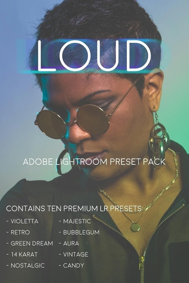 introduced LOUD Preset Pack Cre - tieradphoto | ello
