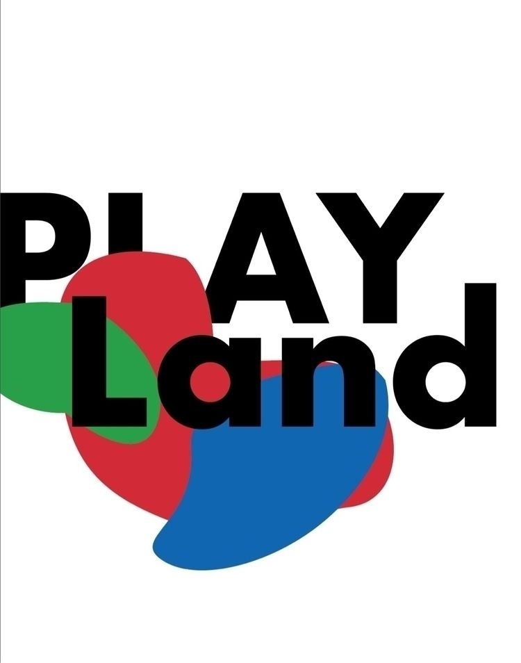 Typography Play-Land - graphicdesign - braden_schlegel | ello