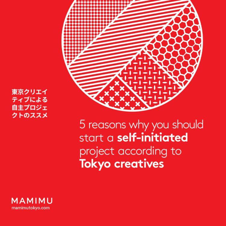 5 Reasons Start Project Tokyo C - mamimutokyo | ello