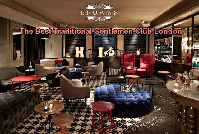 Tradition Gentlemen club London - brownsshoreditch | ello