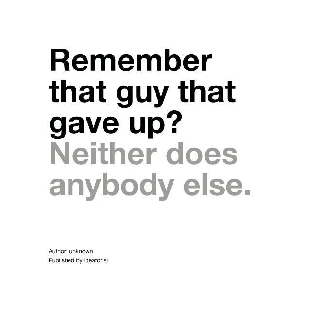 Remember guy gave - quote, inspiration - davidpraznik   ello