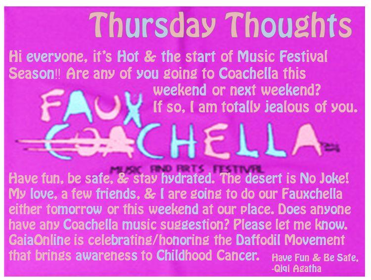 Thursday Thoughts Coachella, Mu - agathacards | ello