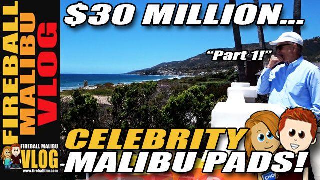 $30 MILLION MALIBU HOMES PART 1 - fireballtim | ello