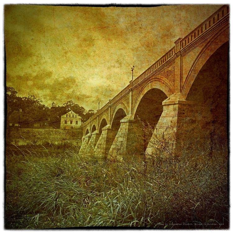 2015. Photo SVIATOSLAV. Bridge - sviatoslavs | ello