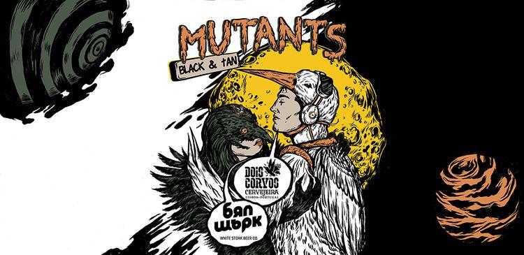 Artwork Mutants beer Dois Corvo - nicolaenegura | ello