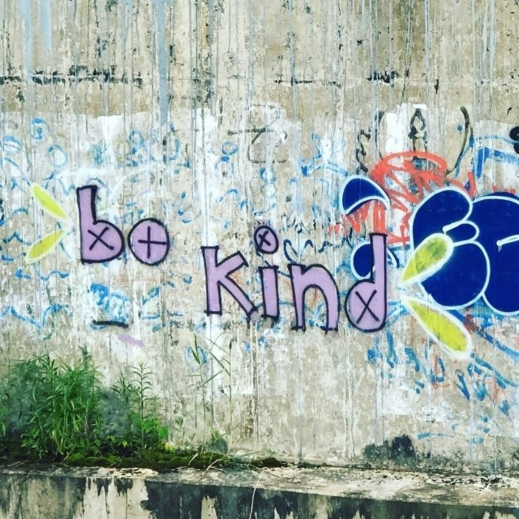 Kind - bekind, pennstartbridge, graffiti - jimmypurkey | ello