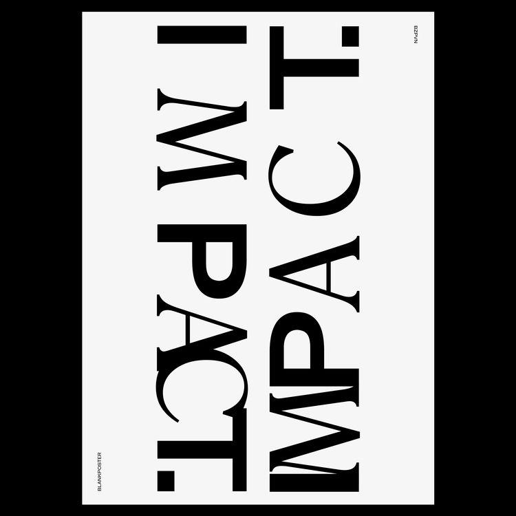Impact / Blankposter - blankposter - bzpvn | ello
