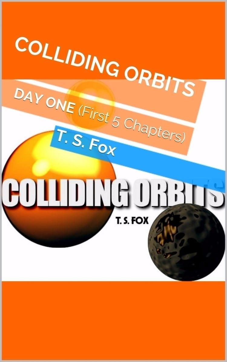 COLLIDING ORBITS: Day Kindle eB - collidingorbits | ello