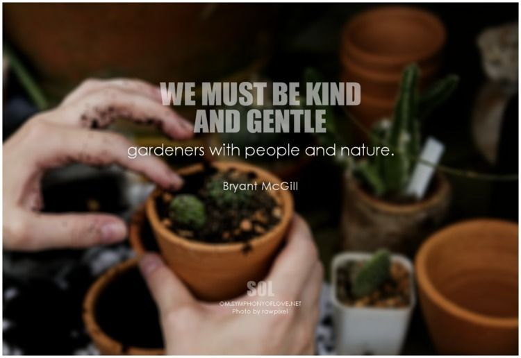 kind gentle gardeners people na - symphonyoflove | ello