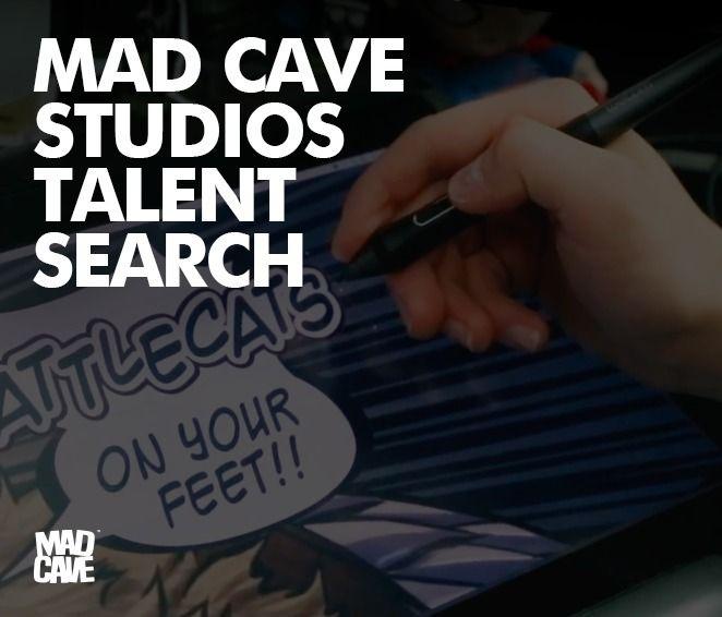 Mad Cave Studios Talent Search  - comicbuzz   ello