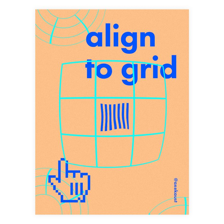 Align grid - graphicdesign, poster - oxekaust | ello