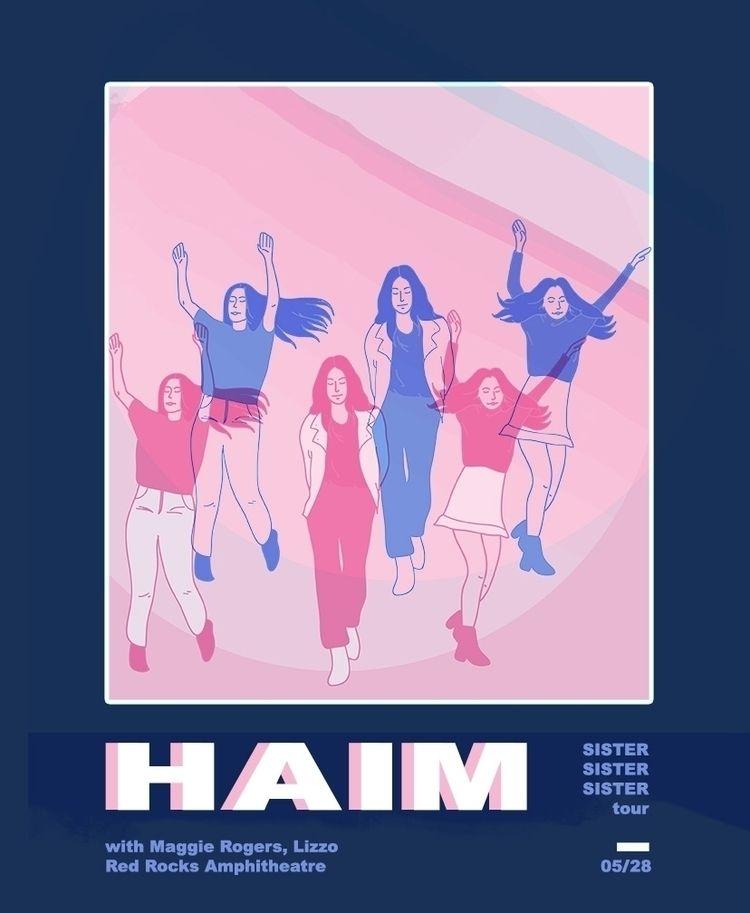 HAIM Sister Tour posters - bringouttheguns   ello