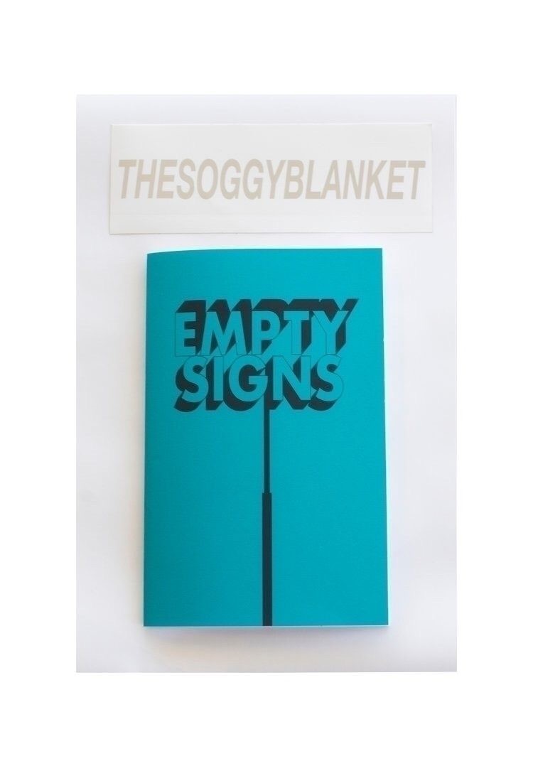"""""""EMPTY SIGNS"""" Zine 8 pages, 15  - thesoggyblanket   ello"""