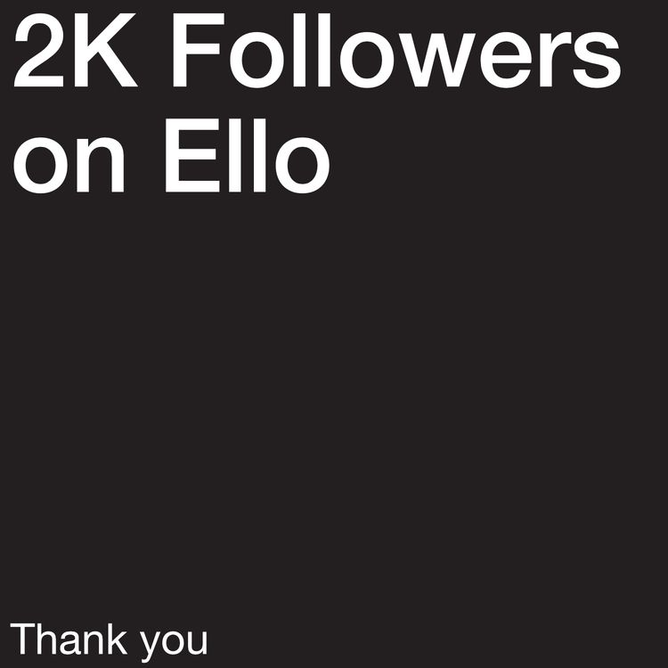 time... 2K Followers great mark - gustavopereira | ello