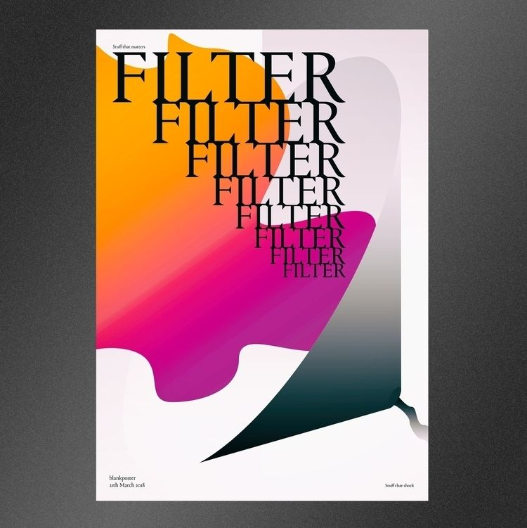 FILTER - graphicdesign, posterdesign - nakhon | ello