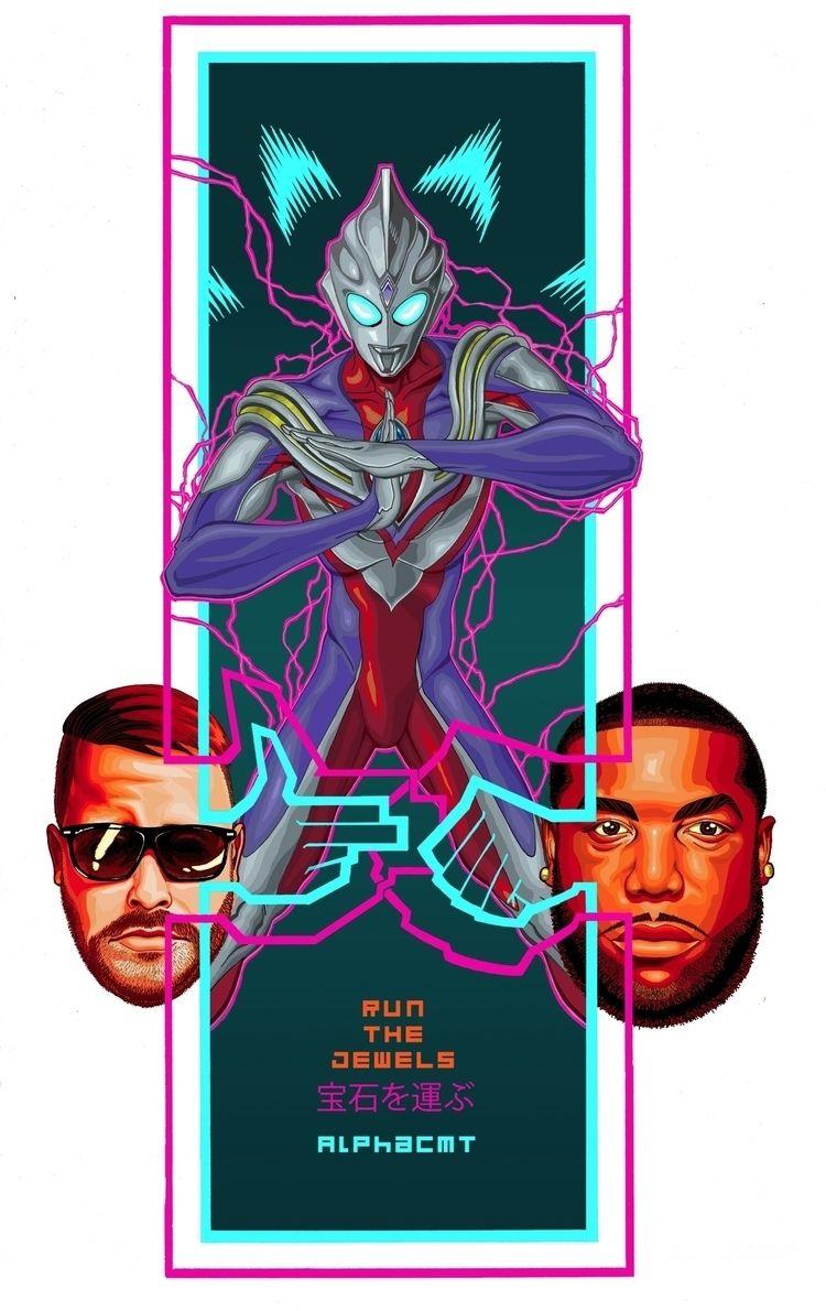Run Jewels + Ultraman Tiga? = c - alphacmt | ello